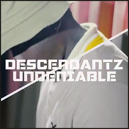 Descendantz ft. Erick Dayz, Selah the Corner & Datin - Undeniable